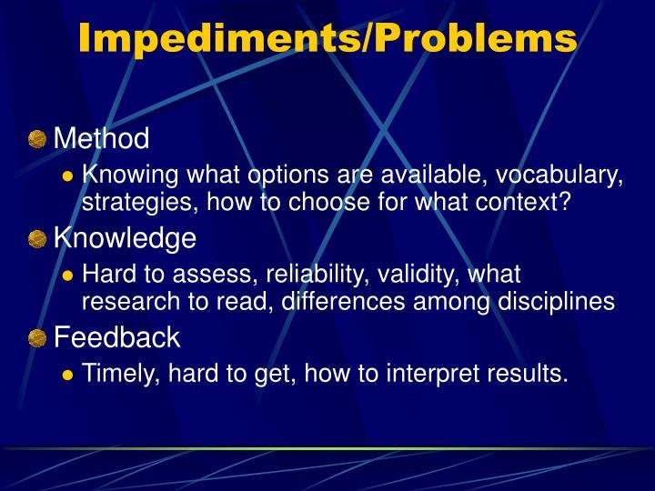 Impediments/Problems