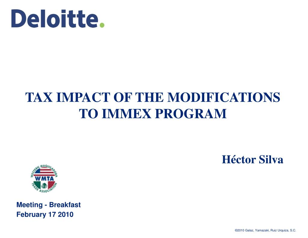 tax impact of the modifications to immex program h ctor silva l.