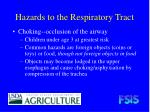 hazards to the respiratory tract