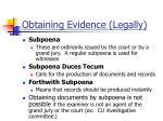 obtaining evidence legally