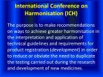 international conference on harmonisation ich3