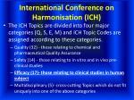 international conference on harmonisation ich5