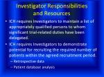 investigator responsibilities and resources