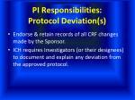 pi responsibilities protocol deviation s