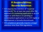 pi responsibilities records retention