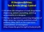 pi responsibilities test article drug control
