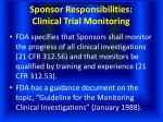 sponsor responsibilities clinical trial monitoring
