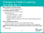 changes to fields in learning aim data set 1