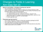 changes to fields in learning aim data set 2