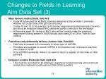 changes to fields in learning aim data set 3