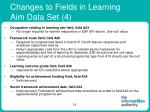 changes to fields in learning aim data set 4