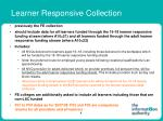 learner responsive collection