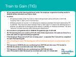 train to gain ttg
