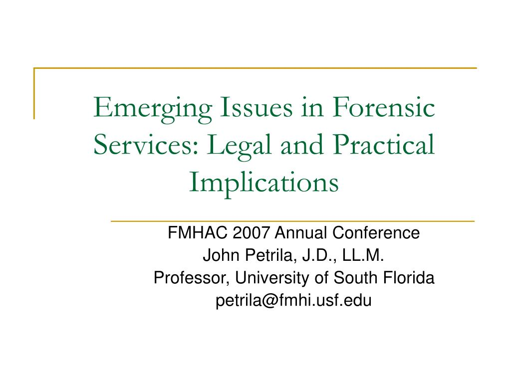 emerging issues in forensic services legal and practical implications l.