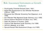 risk assessment instruments as growth industry