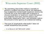 wisconsin supreme court 2002
