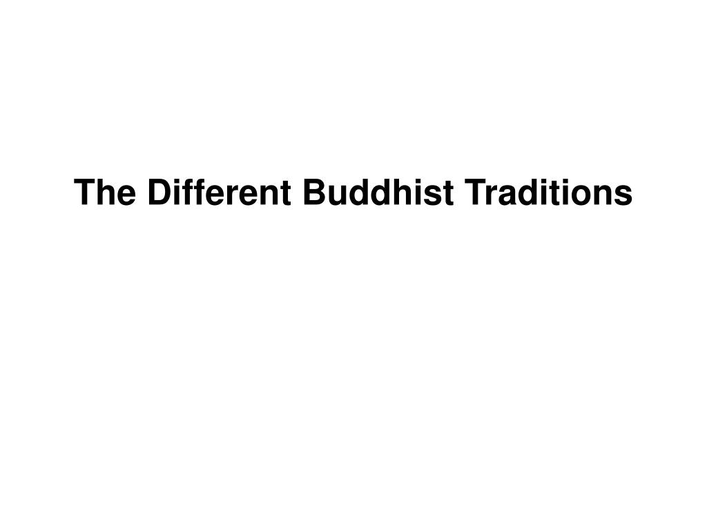 the different buddhist traditions l.