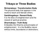 trikaya or three bodies52