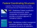 federal coordinating structures