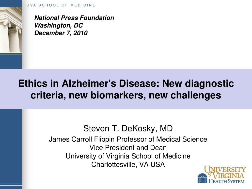 ethics in alzheimer s disease new diagnostic criteria new biomarkers new challenges l.