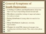 general symptoms of youth depression