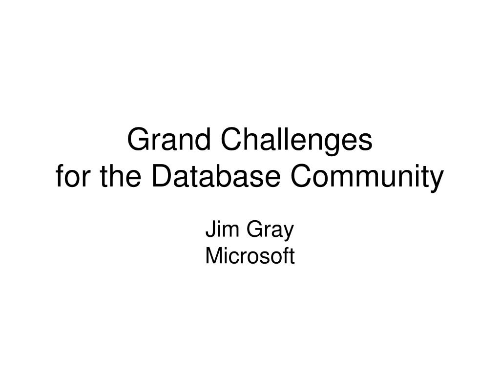 grand challenges for the database community l.