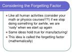 considering the forgetting factor