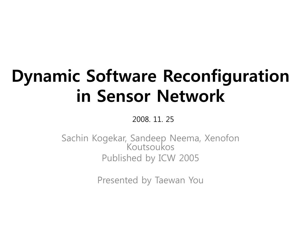 dynamic software reconfiguration in sensor network l.
