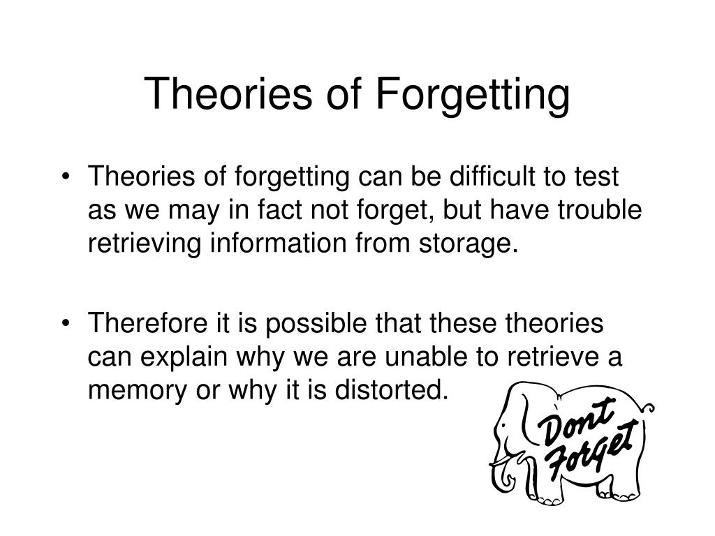 theories of forgetting l.