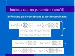 intrinsic camera parameters cont d42