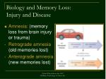 biology and memory loss injury and disease