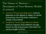 the nature of memory description of four memory models continued