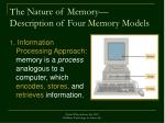 the nature of memory description of four memory models