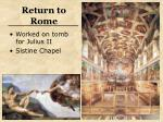 return to rome