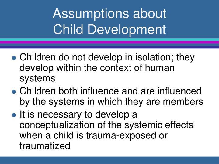 Assumptions about