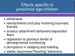 effects specific to preschool age children1