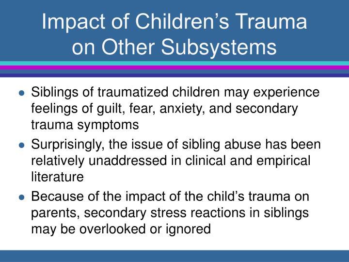 Impact of Children's Trauma