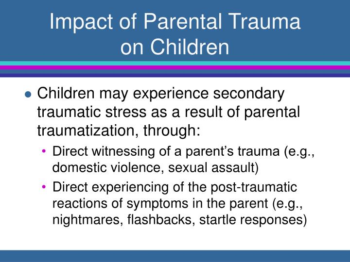 Impact of Parental Trauma