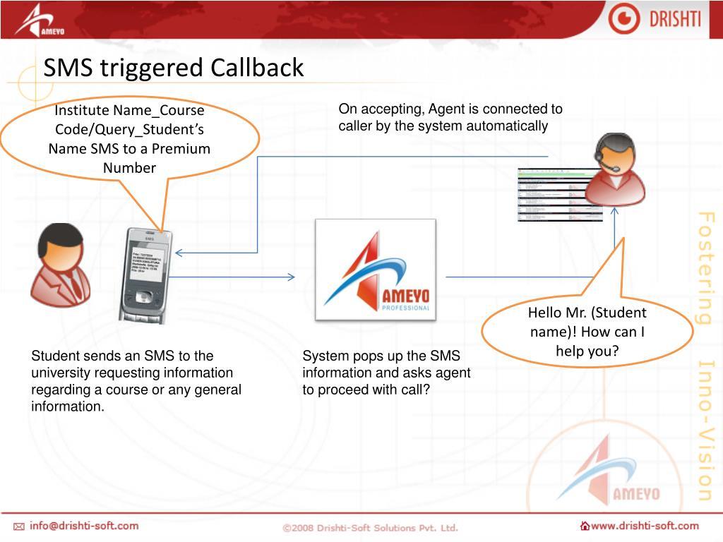 SMS triggered Callback