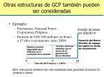 otras estructuras de gcp tambi n pueden ser consideradas