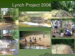 lynch project 2006