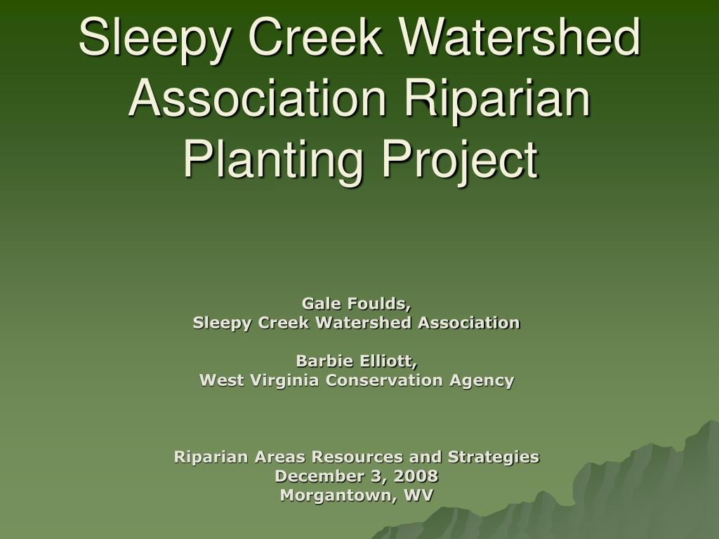 sleepy creek watershed association riparian planting project l.