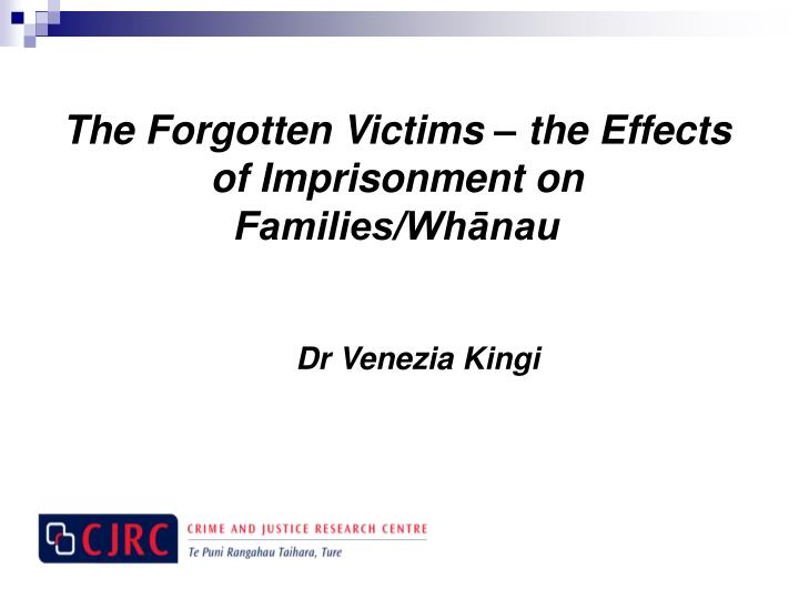 the forgotten victims the effects of imprisonment on families wh nau n.