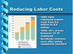 reducing labor costs