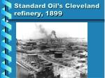 standard oil s cleveland refinery 1899