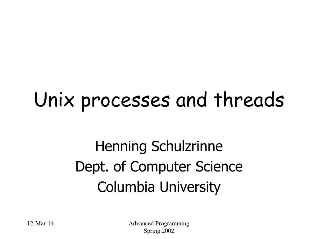 unix processes and threads l.