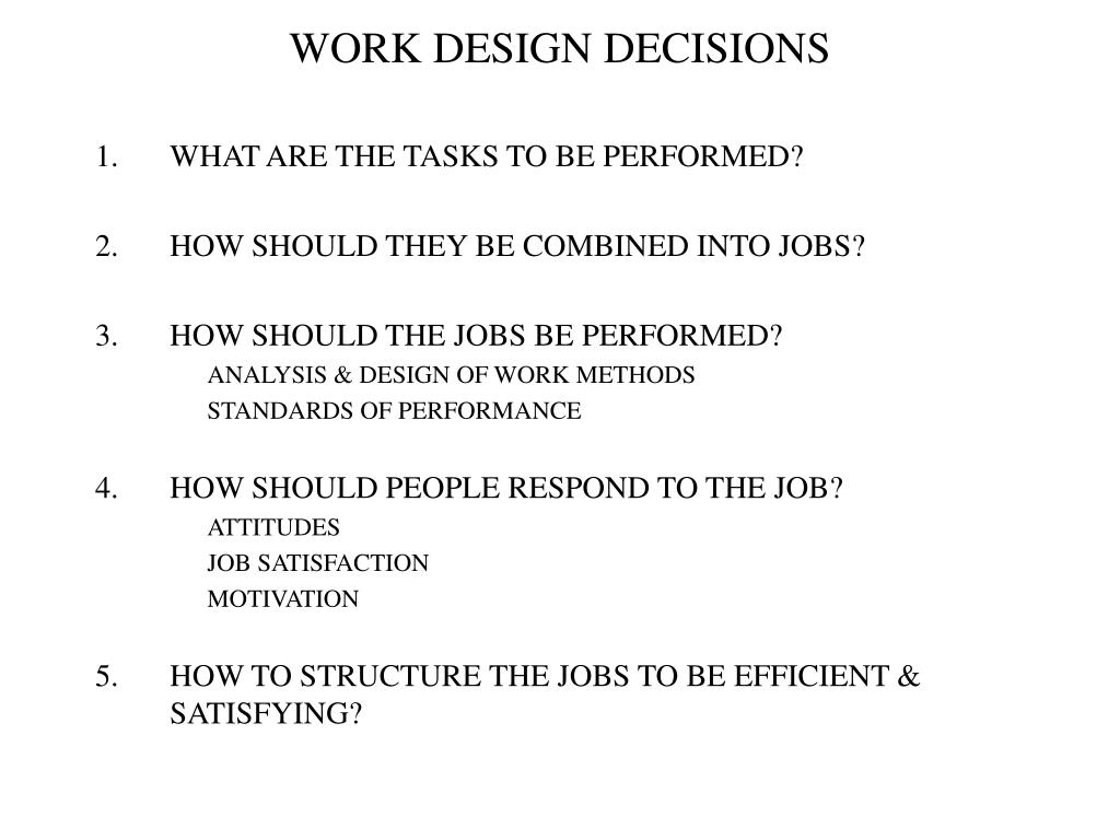 work design decisions l.