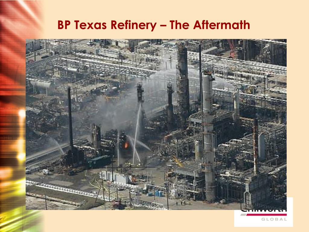 BP Texas Refinery – The Aftermath