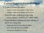 carbon stored in forest products