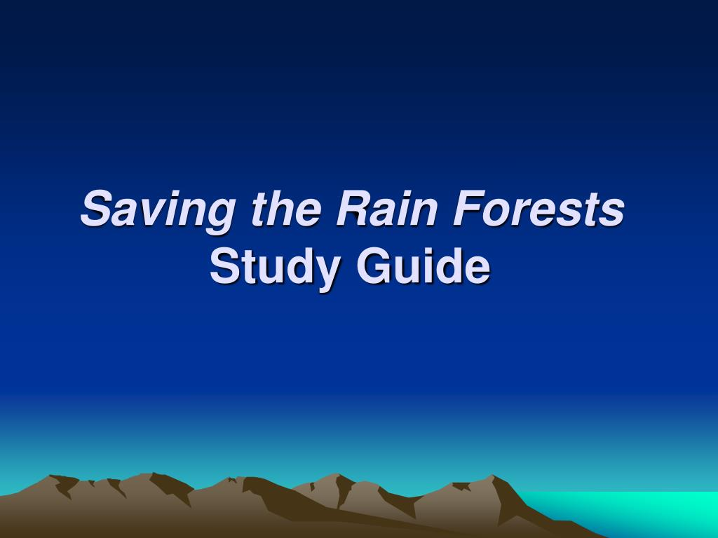 saving the rain forests study guide l.
